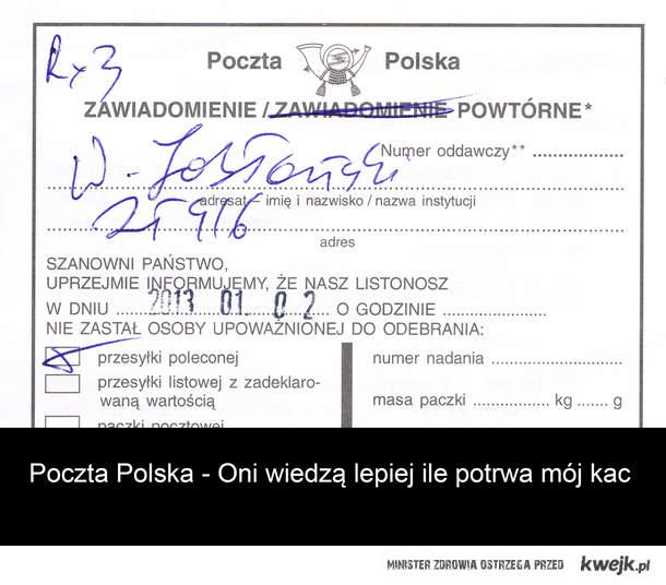 Poczta Polska - Oni zdecydowanie lepiej wiedzą ile potrwa mój kac