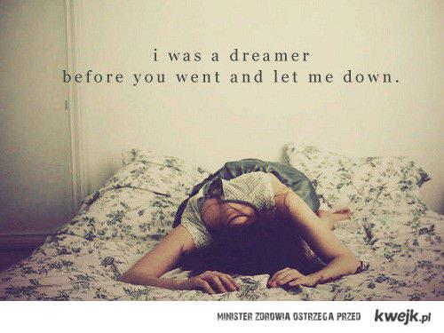 Dreamer...