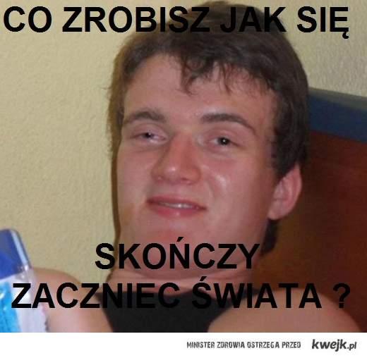 Zjarany Zbyszek, świat się zaczyna