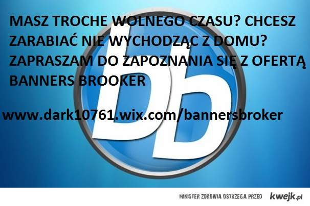 Banners broker zarabianie w sieci