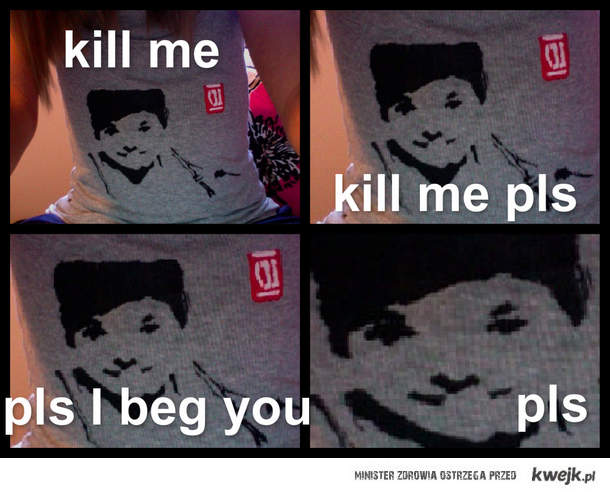 pls kill me
