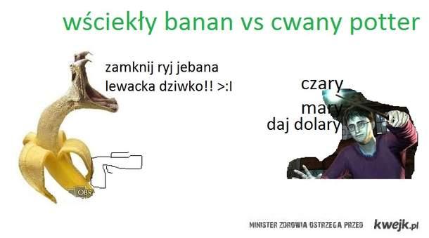 wściekły banan vs cwany potter