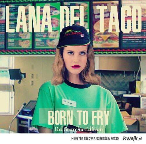 Lana Del Taco
