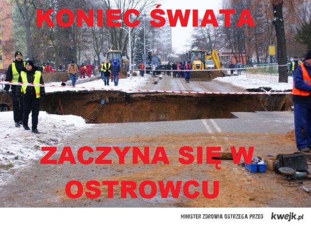 Koniec świata zaczyna sie w Ostrowcu