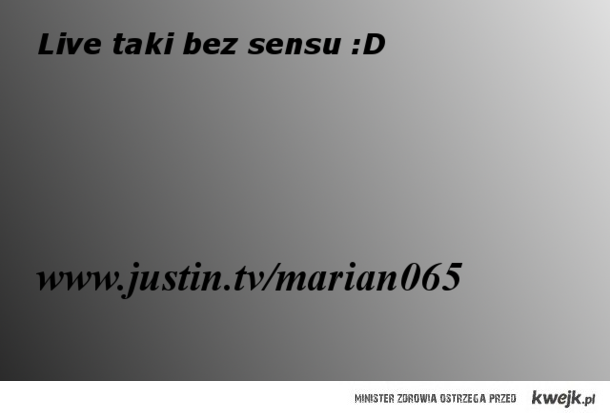 Live :D