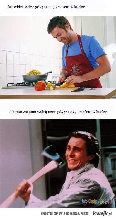 Jak mnie widzą w kuchni