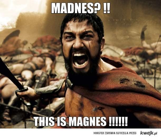 Madnes? !!