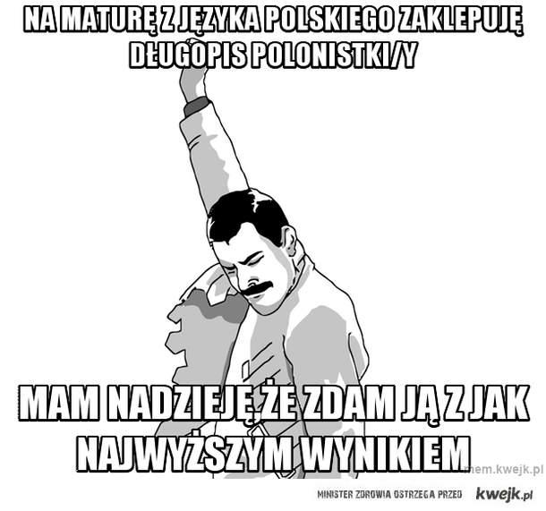 na maturę z języka polskiego zaklepuję długopis polonistki/y