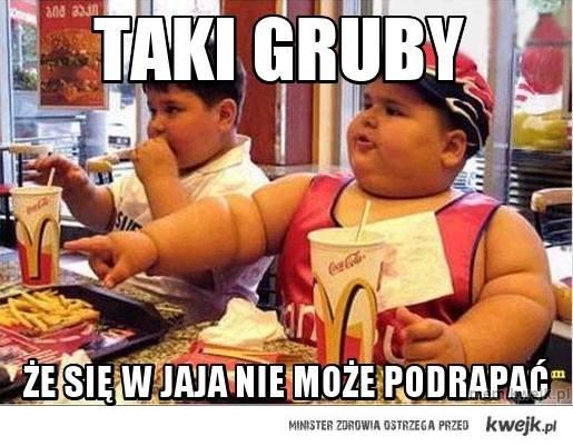 Taki Gruby
