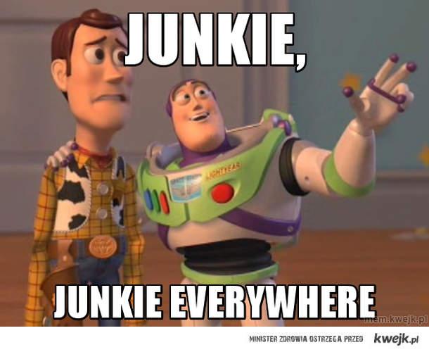 Junkie,