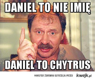 DANIEL TO NIE IMIĘ