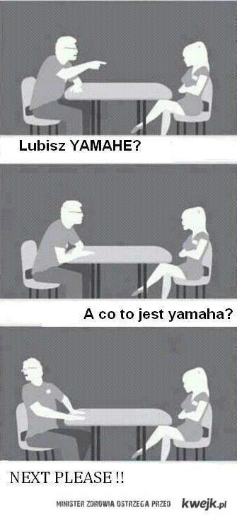 Lubisz Yamahe ?