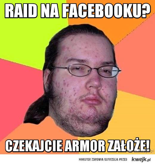 Raid na facebooku?
