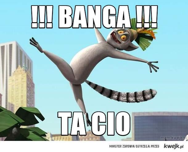 !!! BANGA !!!