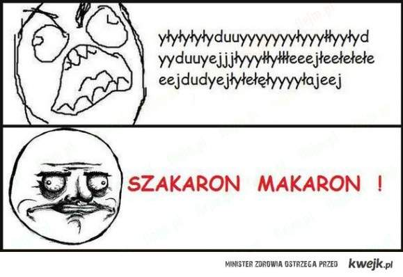 SZAKARĄ MAKARĄ!!