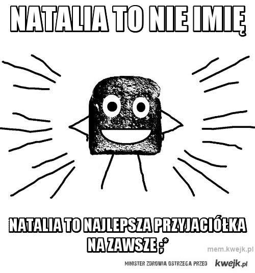 Natalia to nie imię