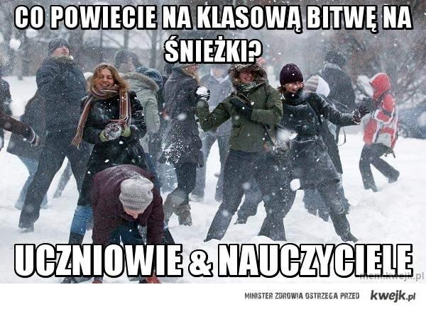co powiecie na klasową bitwę na śnieżki?