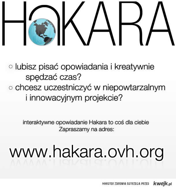 Hakara - interaktywne opowiadani