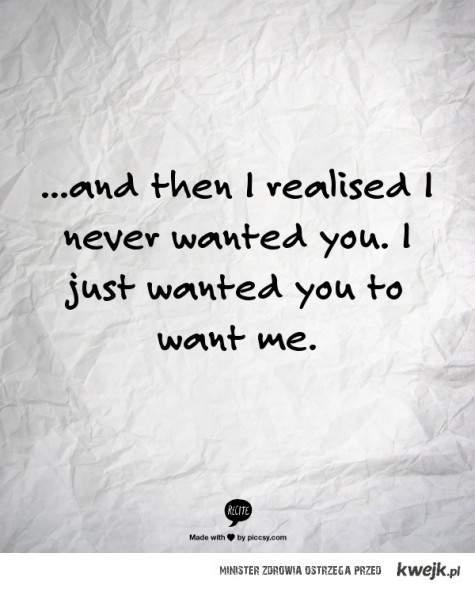 I realised