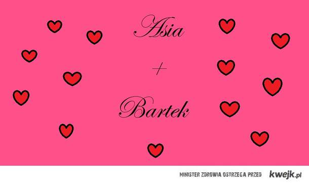 Asia + Bartek