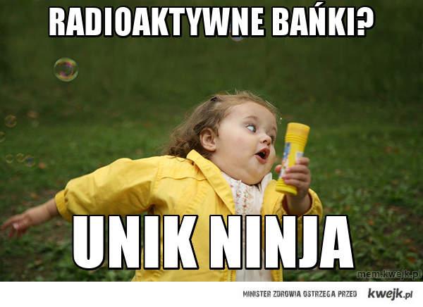 RAdioaktywne bańki?