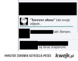 forever alone :c
