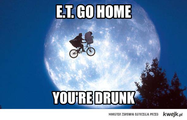 ET go home!