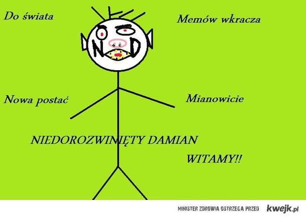 Niedorozwinięty Damian