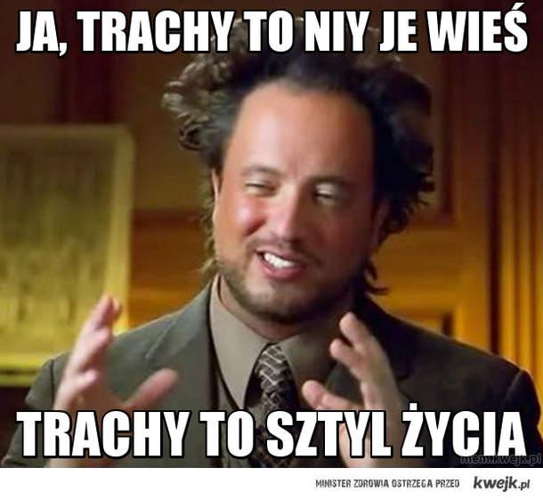 JA, Trachy to niy je wieś