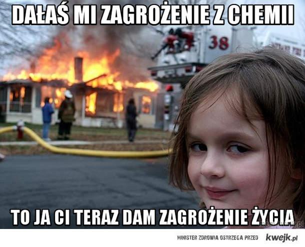 dałaś mi zagrożenie z chemii