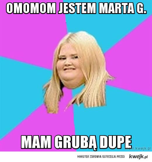 omomom jestem Marta G.