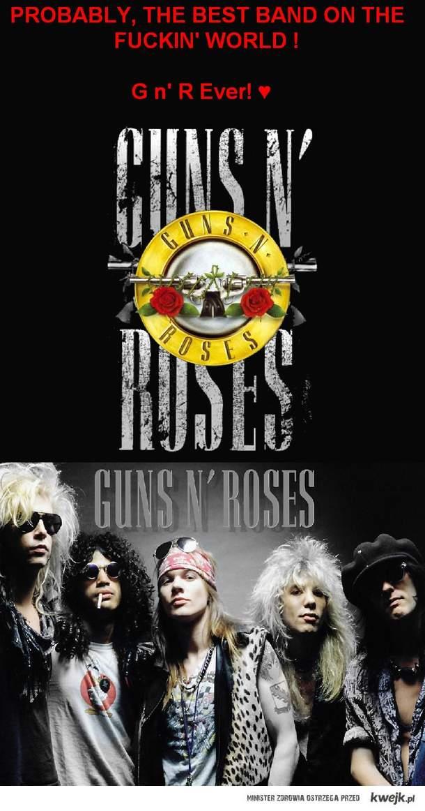 Guns n' Roses Ever!