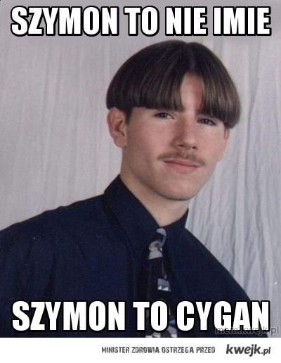 Szymon to nie imie