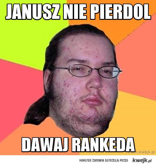 janusz nie pierdol