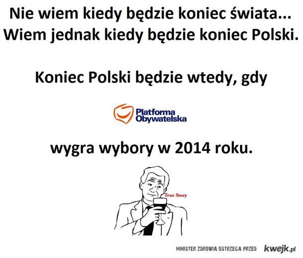 Nie koniec świata lecz Polski.