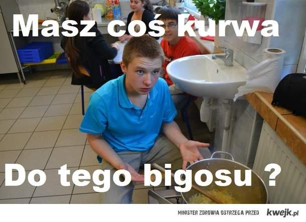 Do bigosu ?