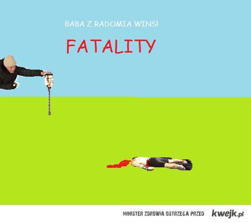 Fatality baby z radomia