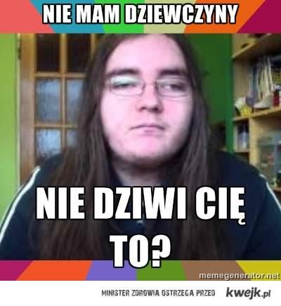 Maciej Prosowski nie ma dziewczyny