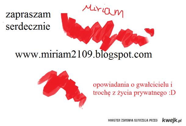 Jestem Miriam i mam bloga :D