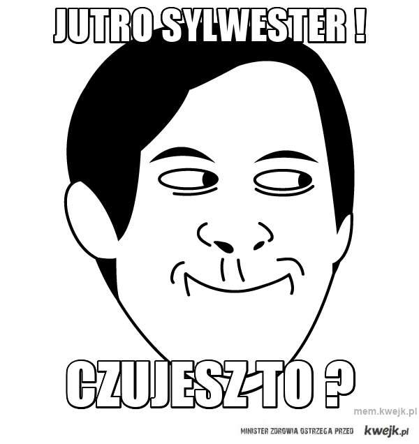 JUTRO SYLWESTER !