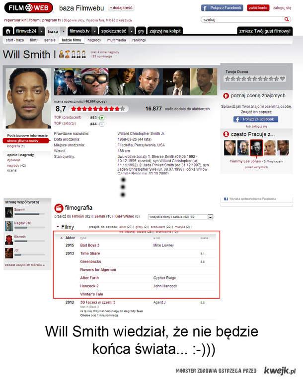 Will Smith wiedział...