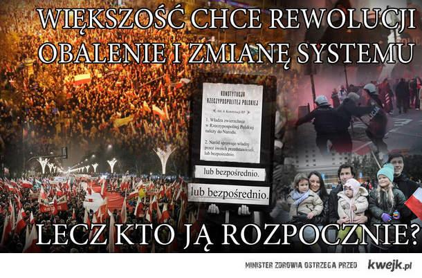 Obalenie i zmiana systemu tylko to może pomóc Polsce.