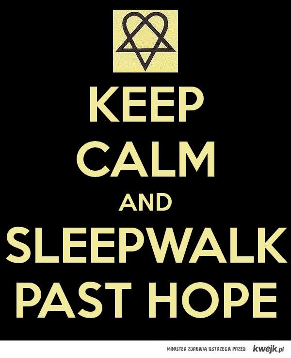 sleepwalking past hope
