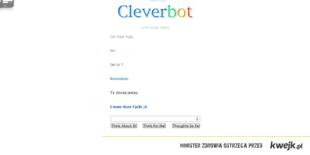 Cleverbot ;D