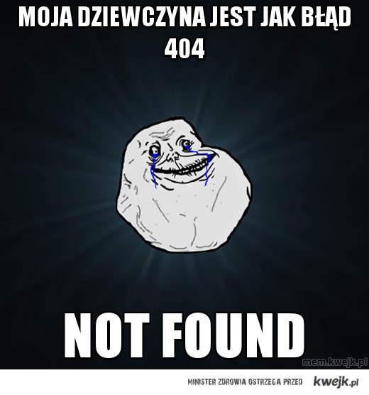 Moja dziewczyna jest jak błąd 404