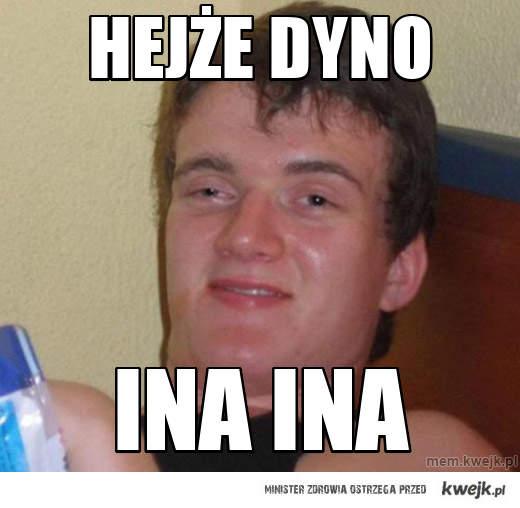 Hejże Dyno