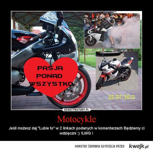 """Wiec jeżeli możesz daj jedno """"lubię to"""" to nic nie kosztuje! Linki do motocykli w opisach;) Z góry dzięki;)"""