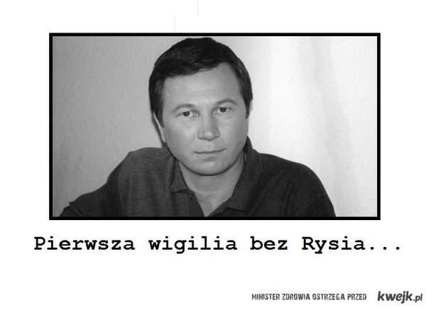 Bez Rysia...