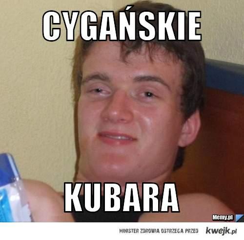 Cygańskie Kubara