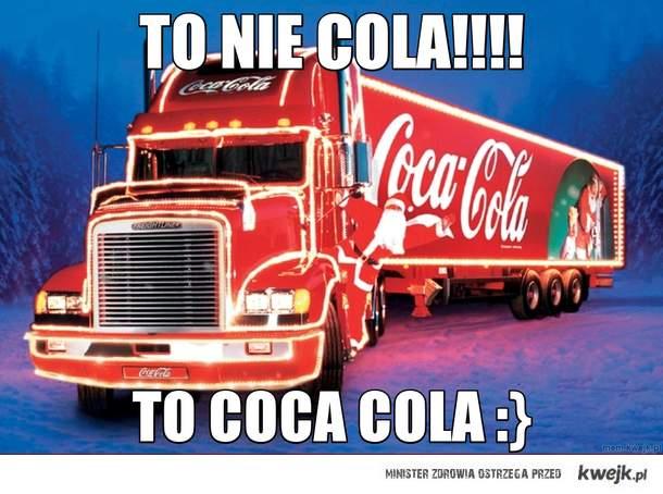 to nie cola!!!!